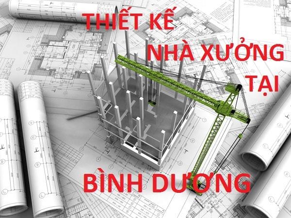 Thiết kế nhà xưởng công nghiệp tại Bình Dương