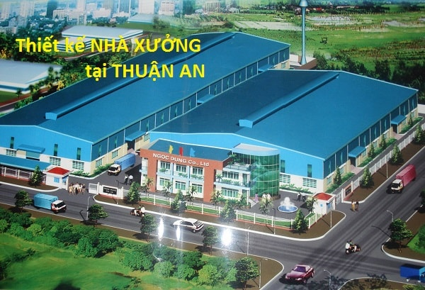Thiết kế nhà xưởng tại Thuận An, Bình Dương
