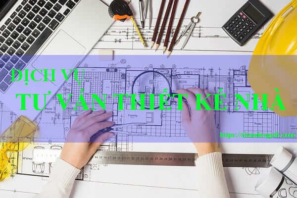 Dịch vụ tư vấn thiết kế nhà